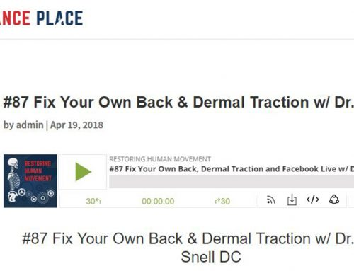 Fix Your Own Back & Dermal Traction w/ Dr. Phillip Snell DC